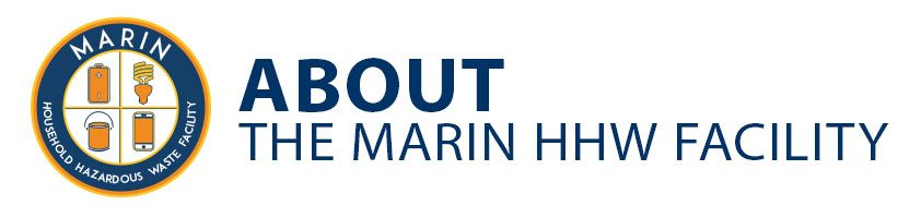 About the Marin Hazardous Waste Facility